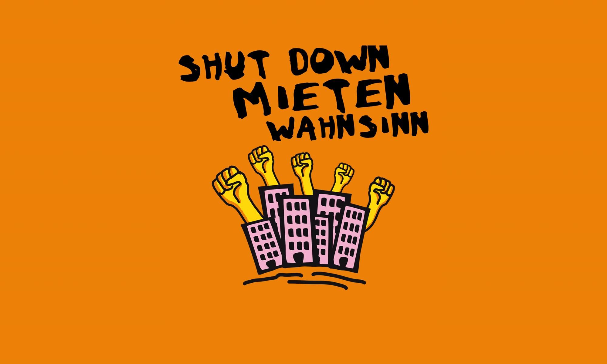 shut down mietenwahnsinn - sicheres zuhause für alle